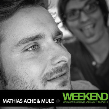 2013-07-18 - Mathias Ache & Mule @ Jeahmon! Records Labelnight, Weekend.jpg