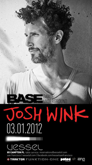2012-03-01 - Josh Wink @ Base, Vessel.jpg
