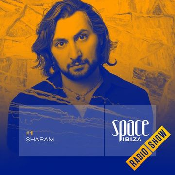 2014-06-19 - Sharam - Space Ibiza Radio Show 1.jpg