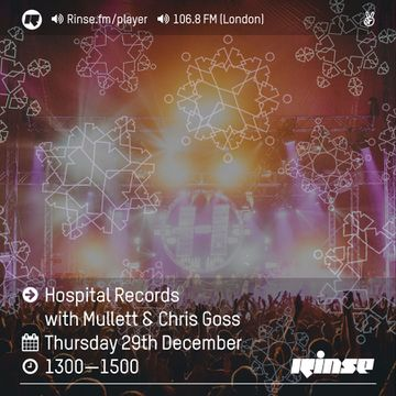 2016-12-29 - Mullett, Chris Goss - Hospital Radio, Rinse FM.jpg