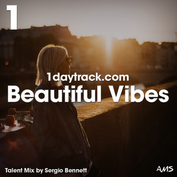 2018-01-10 - Sergio Bennett - Beautiful Vibes (1DayTrack Talent Mix ).jpg