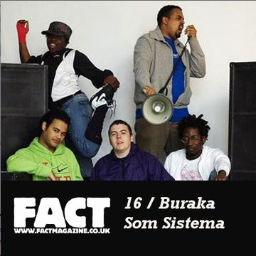 2008-11-28 - Buraka Som Sistema - FACT Mix 16.jpg