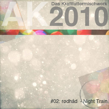 2010-12-02 - Rødhåd - Night Train (Das Kraftfuttermischwerk Adventskalender 02).jpg