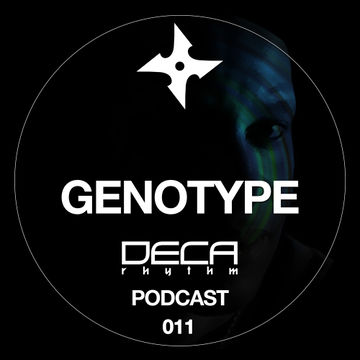 2012-07-12 - Genotype - Deca Rhythm Podcast 11.jpg