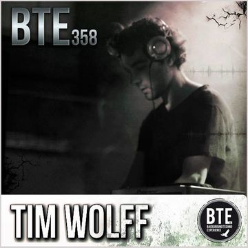 2014-04-04 - Tim Wolff - Background Techno Experience Episode 358.jpg
