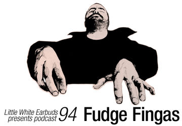 2011-08-15 - Fudge Fingas - LWE Podcast 94.jpg