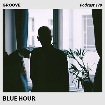 2018-10-05 - Blue Hour - Groove Podcast 179.jpg