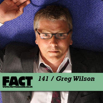2010-04-16 - Greg Wilson - FACT Mix 141.jpg