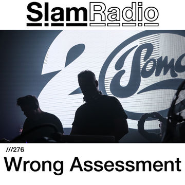 2018-01-11 - Wrong Assessment - Slam Radio 276.jpg