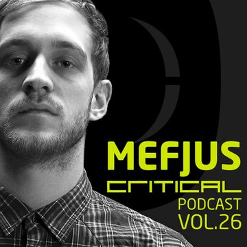 2013-03-18 - Mefjus - Critical Podcast 26.jpg