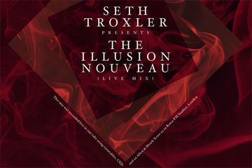 2014-02-25 - Seth Troxler - The Illusion Nouveau (Mixmag 03-14).jpg