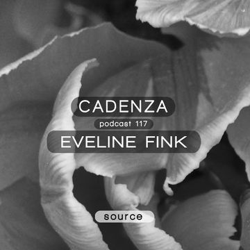 2014-05-21 - Eveline Fink - Cadenza Podcast 117 - Source.jpg