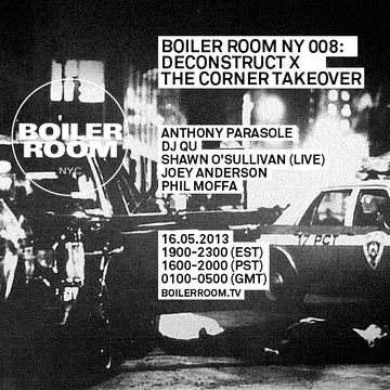 2013-05-16 - Boiler Room NY 008 - Deconstruct x The Corner Takeover.jpg