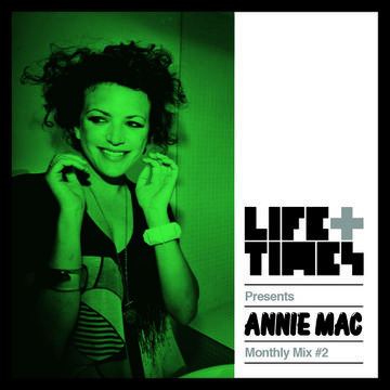 2013-12-22 - Annie Mac - Life + Times Presents Monthly Mix 2.jpg