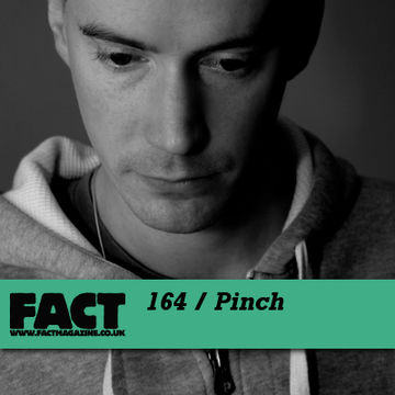 2010-07-05 - Pinch - FACT Mix 164.jpg