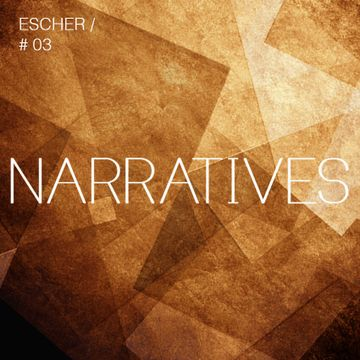 2012-11-24 - Escher - Narratives Music Podcast 3.jpg