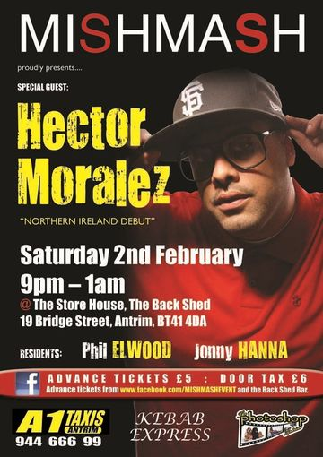 2013-02-02 - Hector Moralez @ Mishmash Presents Hector Moralez, The Store House.jpg