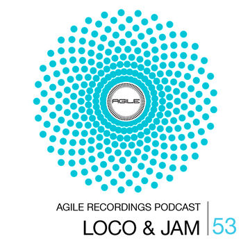 2014-09-11 - Loco & Jam - Agile Recordings Podcast 053.jpg
