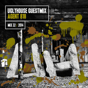 2014-10-27 - Agent 818 - Uglyhouse Guest Mix 032.jpg