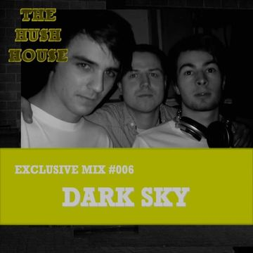 2010 - Dark Sky - Hush House Exclusive Mix 006.jpg