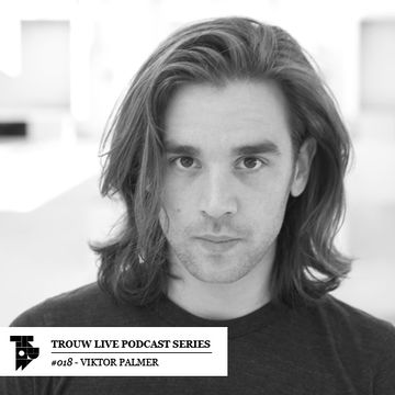 2014-03-14 - Viktor Palmer - Trouw Live Podcast Series 018.jpg