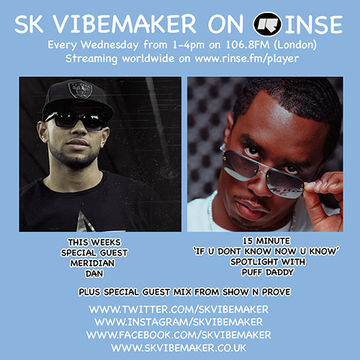 2014-04-02 - SK Vibemaker, Puff Daddy (Live), Meridian Dan, Show N Prove - Rinse FM.jpg
