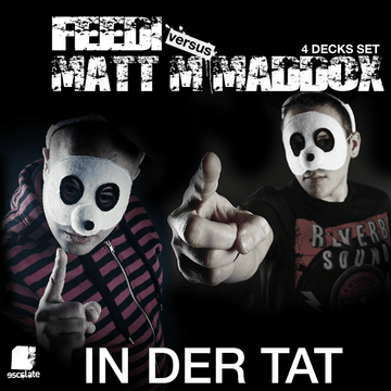 2011-08-30 - Matt M. Maddox vs Feedi - In Der Tat (Promo Mix).png