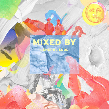 2014-05-01 - General Ludd - Mixed By.jpg