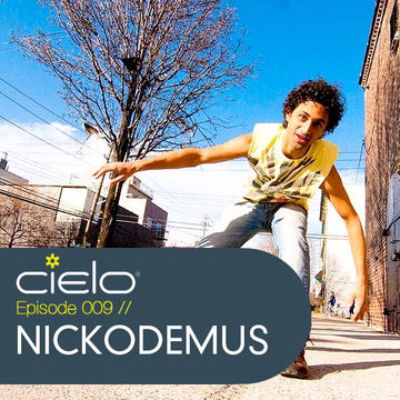 2011-11-30 - Nickodemus - Cielo Podcast 009.jpg