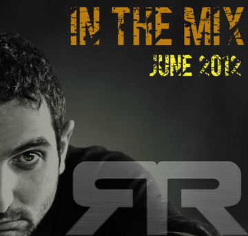 2012-06-04 - Roy RosenfelD - June Promo Mix.jpg