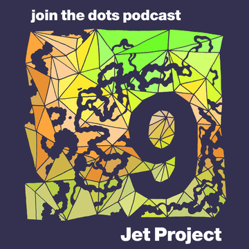 2010-12-09 - Jet Project - Join The Dots Podcast 9.png