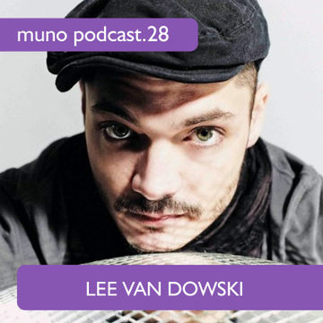 2011-07-05 - Lee Van Dowski - Muno Podcast 28.jpg