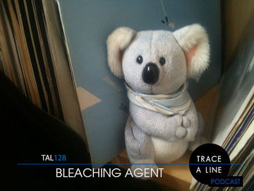 2014-03-16 - Bleaching Agent - Trace A Line Podcast (TAL128).jpg