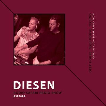 2016-10-10 - Diesen - Audio Safari Radio Show 078.jpg