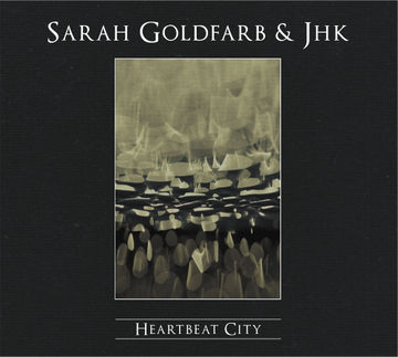 2010-01-18 - Sarah Goldfarb & JHK - Heartbeat City.jpg