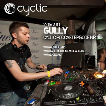 2011-06-22 - DJ Gully - Cyclic Podcast 10.jpg