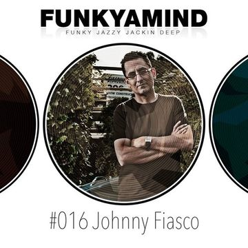 2014-04 - Johnny Fiasco - FunkYaMind Podcast 016.jpg