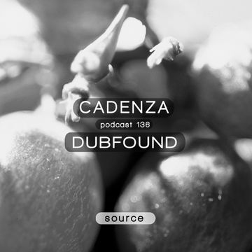 2014-10-01 - Dubfound - Cadenza Podcast 136 - Source.jpg
