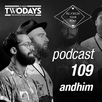 2014-09-30 - andhim - ReFresh Music Podcast 109.jpg