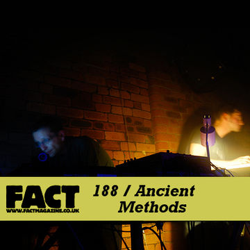 2010-09-27 - Ancient Methods - FACT Mix 188.jpg