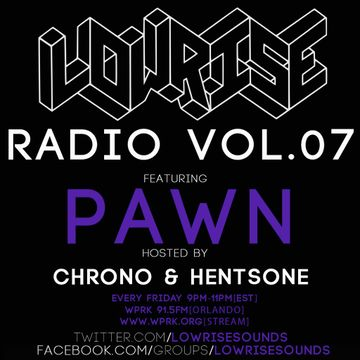 2014-06-06 - Chrono, Pawn - LowRise Radio Vol.07.jpg