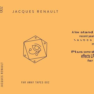 2014-08-12 - Jacques Renault - Far Away Tapes 002.jpg