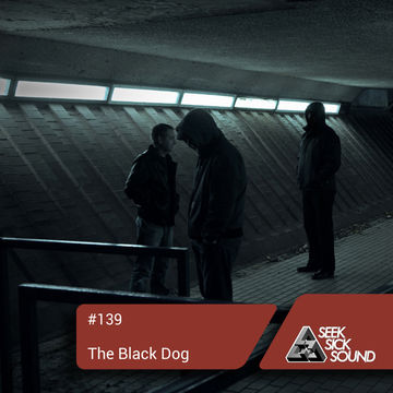 2014-11-24 - The Black Dog - SeekSickSound Podcast 139.jpg
