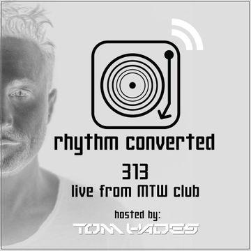 2017 09 07 Tom Hades Rhythm Convert Ed 313