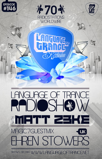 2012-02-25 - Matt Z3ke, Ehren Stowers - Language Of Trance 146 -2.jpg