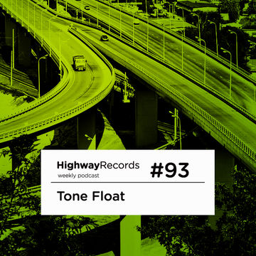 2012-11-26 - Tone Float - Highway Podcast 93.jpg