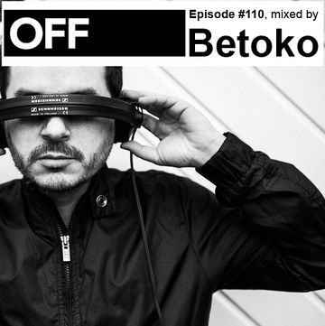 2013-09-11 - Betoko - OFF Recordings Podcast 110.jpg