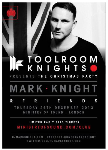 2013-12-26 - Toolroom Knights Presents The Christmas Party, Ministry Of Sound -1.jpg