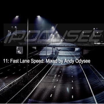 2017-10-10 - Andy Odysee - Ipodysee 11 Fast Lane Speed.jpg