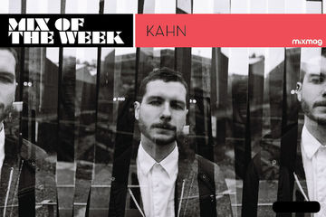 2013-02-14 - Kahn - Mix Of The Week.jpg